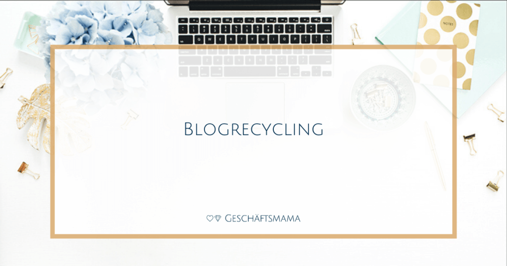 Blogrecycling